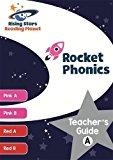 Reading Planet Rocket Phonics Teacher's Guide A (Pink A - Red B): Teacher's guide A (Rising ...