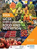 CCEA GCSE Home Economics: Food and Nutrition