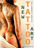 Mammoth Book of New Tattoo Art (Mammoth Books)