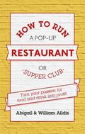 How to Run a Pop-Up Restaurant Or