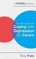 Introduction to Coping with Depression for Carers