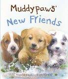 Muddypaws' New Friends (Picture Books)