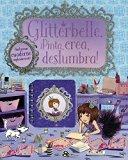 Glitterbelle Pinta, Crea, Deslumbra! (Spanish Edition)