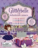 Glitterbelle y su Deslumbrante Armario (Spanish Edition)