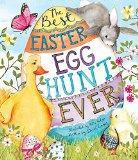 Best Easter Egg Hunt Ever! (Picture Book)
