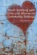 Youth Working with Girls and Women in Community Settings : A Feminist Perspective