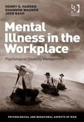 Mental Illness in the Workplace Psychological Disability Management