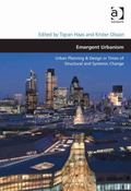 Emergent Urbanism Urban Planning and Design in Times of Structural and Systemic Change