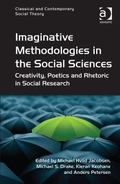 Imaginative Methodologies : The Poetic Imagination in the Social Sciences