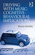 Driving with Music : Cognitive-Behavioural Implications