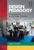 Design Pedagogy Developments in Art and Design Education