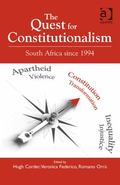 Quest for Constitutionalism : South Africa since 1994