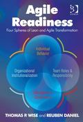 Agile Readiness the Executive Guide to Behaviors Strategies and Processes Critical T