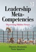 Leadership Meta-Competencies Discovering Hidden Virtues