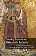 Dressing Jews and Christians in Antiquity