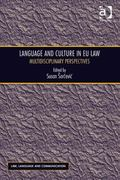 Language and Culture in Eu Law Multidisciplinary Perspectives