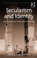 Secularism and Identity Non-Islamiosity in the Iranian Diaspora