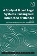 Endangered Mixed Legal Systems? : A New Perspective on the Strengths and Vulnerabilities of ...