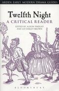 Twelfth Night : A Critical Reader