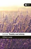 Levinas's 'Totality and Infinity' : A Reader's Guide