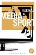 Global Media Sport : Flows, Forms and Futures