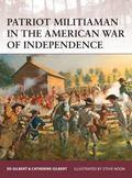 Patriot Militiaman in the American Revolution 1775-82