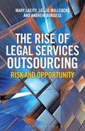 Rise of Legal Process Outsourcing : Client, Provider and Adviser Perspectives