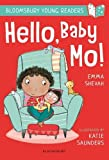 Hello, Baby Mo! A Bloomsbury Young Reader (Bloomsbury Young Readers)
