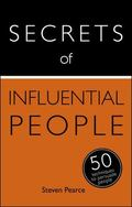 Secrets of Influential People: 50 Strategies to Persuade People: Teach Yourself : Book