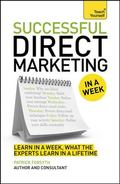 Successful Direct Marketing in a Week : Teach Yourself