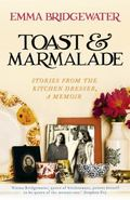 Toast and Marmalade and Other Stories