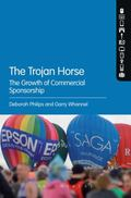 Trojan Horse : The Growth of Commercial Sponsorship
