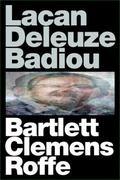 Lacan Deleuze Badiou