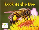 Look at the Bee (Engage Literacy: Engage Literacy Pink)