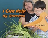 I Can Help My Grandma (Engage Literacy: Engage Literacy Pink)