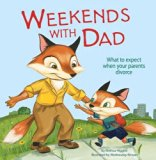 Weekends with Dad (Nonfiction Picture Books: Life's Challenges)