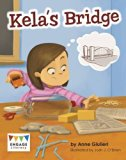 Kela's Bridge (Engage Literacy: Engage Literacy Turquoise - Extension A)