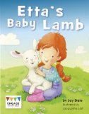 Etta's Baby Lamb (Engage Literacy: Engage Literacy Purple - Extension A)