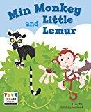 Min Monkey and Little Lemur (Engage Literacy: Engage Literacy Pink)