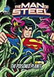 The Poisoned Planet (DC Super Heroes: The Man of Steel)