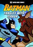 Batman Tangles with Terror (DC Super Heroes: DC Super Hero Stories)