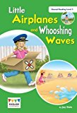 Little Aeroplanes and Whooshing Waves: Shared Reading Level 2 (Engage Literacy)
