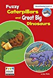 Fuzzy Caterpillars and Great Big Dinosaurs: Shared Reading Levels 3-5 (Engage Literacy)