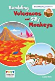 Rumbling Volcanoes and Silly Monkeys: Shared Reading Levels 9-11 (Engage Literacy)