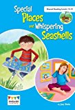 Special Places and Whispering Seashells: Shared Reading Levels 12-15 (Engage Literacy)