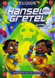 Hansel and Gretel: An Interactive Fairy Tale Adventure (You Choose: You Choose: Fractured Fa...