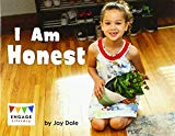 I Am Honest (Engage Literacy: Engage Literacy Red - Extension B)