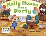 Molly Mouse Has a Party (Engage Literacy: Engage Literacy Red - Extension B)