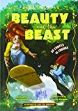 Beauty and the Beast: An Interactive Fairy Tale Adventure (You Choose: You Choose: Fractured...