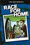 Race for Home (We Are Heroes)